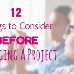 12 Things to Consider Before You Start Managing a Project