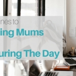 5 Morning Routines To Help Working Mums Be More Efficient During The Day